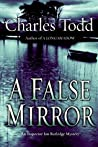 A False Mirror (Inspector Ian Rutledge, #9)