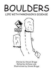 Boulders: Life with Parkinson's Disease