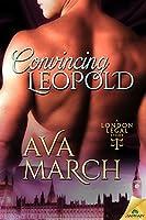 Convincing Leopold (London Legal 2)
