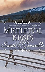 Mistletoe Kisses (Northstar Holidays, #1)