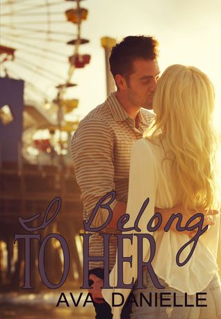 I Belong to Her (Belong Series Vol. 2)