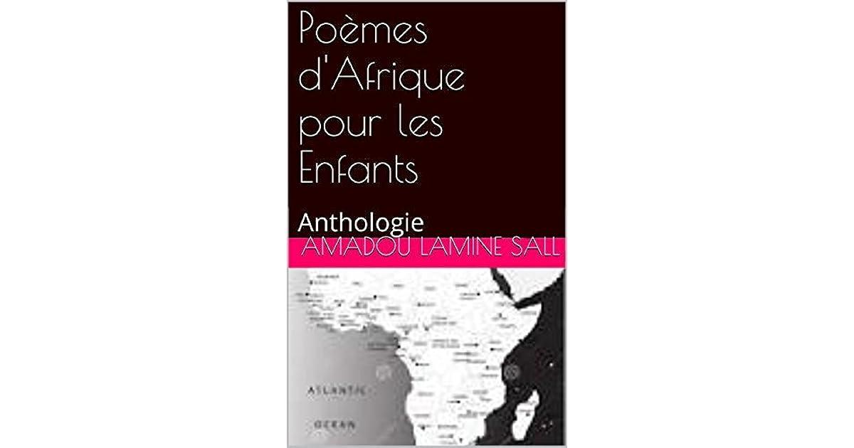 Poèmes Dafrique Pour Les Enfants Anthologie By Amadou