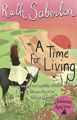 A Time for Living by Ruth Saberton
