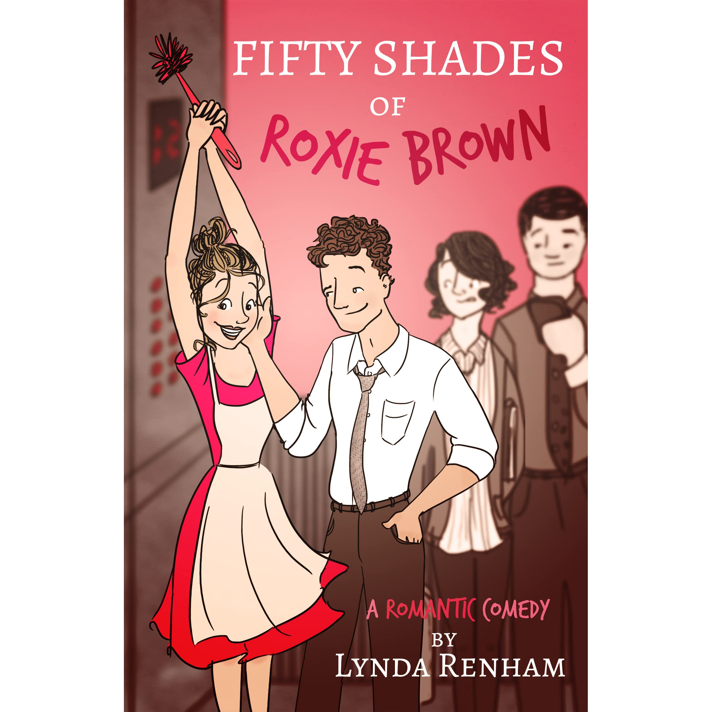 Fifty Shades Of Roxie Brown A Comedy