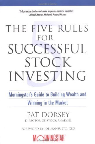 The Five Rules For Successful Stock Investing (2004)