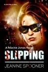 Slipping (Maxine Jonas #1)