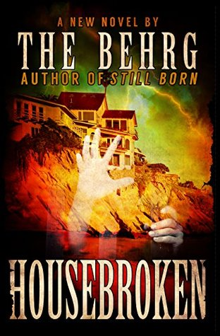 Housebroken by The Behrg