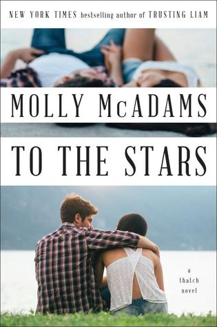 To the Stars (Thatch #2)