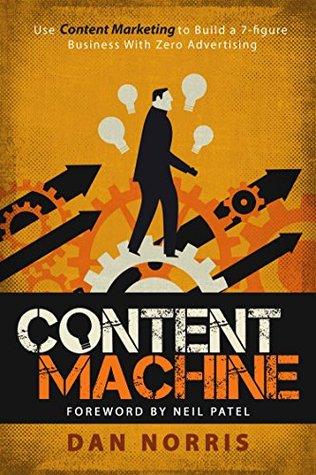 Content Machine by Dan Norris