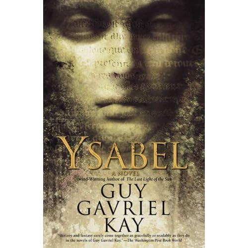 ysabel kay guy gavriel