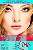 Tracing the Line (Without a Trace, #2)