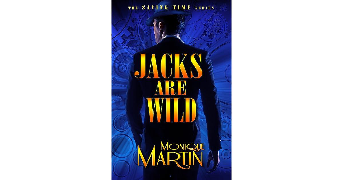 Jacks Are Wild Saving Time 1 By Monique Martin