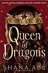 Queen of Dragons (Drakon, #3)