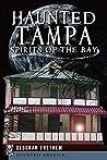 Haunted Tampa: Sp...