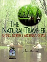 The Natural Traveler Along North Carolina's Coast