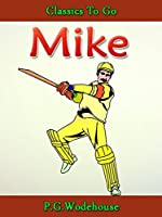 Mike: Revised Edition of Original Version (Classics To Go)
