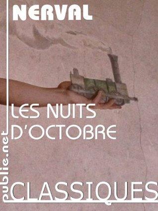 Les nuits d'octobre: Paris la nuit, des Halles à la prison de Meaux (Nos Classiques)
