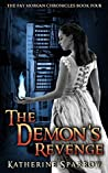 The Demon's Revenge (The Fay Morgan Chronicles #4)