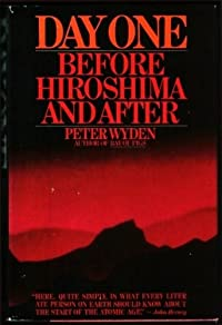 Day One: Before Hiroshima and After