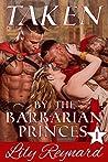 Taken by the Barbarian Princes (Skatha Chronicles #1)