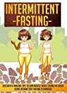 Intermittent Fasting: Discover 8 Amazing Tips To Gain Muscle While Losing Fat Using Intermittent Fasting Techniques (Intermittent Fasting, Intermittent ... Intermittent Fasting 101, Interm)