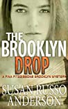 The Brooklyn Drop (A Fina Fitzgibbons Brooklyn Mystery #4)