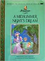A Midsummer Night's Dream (Shakespeare : the Animated Tales)