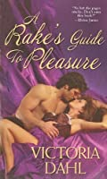 A Rake's Guide To Pleasure (Huntington, #2)