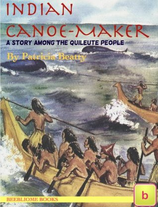 Indian Canoe-Maker (Historical Fiction for Teens: Illustrated Edition)