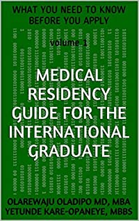 Medical Residency Guide for the International Graduate: What You Need to Know Before You Apply