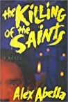 The Killing Of The Saints (Charlie Morell, #1)