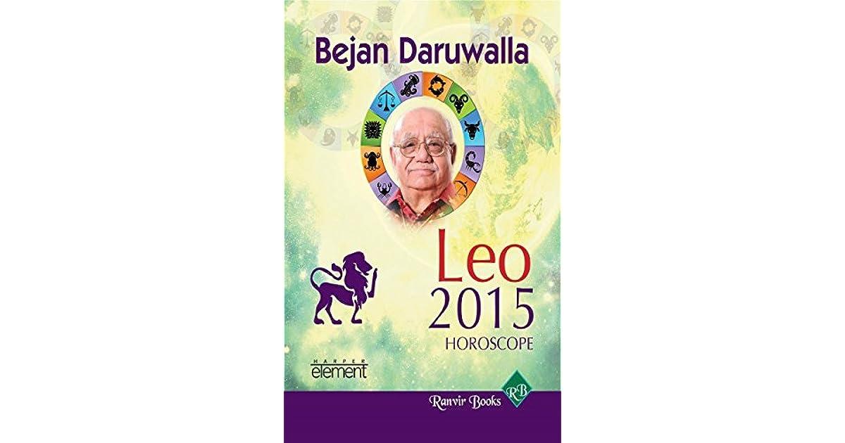 BEJAN DARUWALLA 2015 HOROSCOPE - LEO by Bejan Daruwala