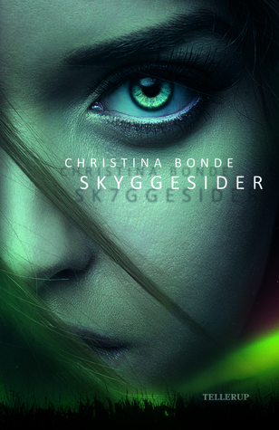 Skyggesider by Christina Bonde