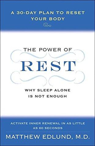 The Power of Rest by Matthew Edlund