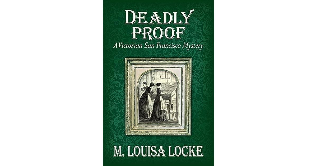 Deadly Proof By M Louisa Locke