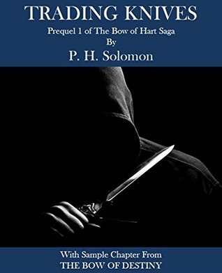 Trading Knives by P.H. Solomon