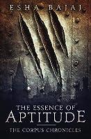 The Essence of Aptitude (The Corpus Chronicles Book 1)