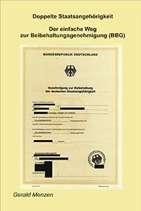 Doppelte Staatsangehörigkeit - Der einfache Weg zur Beibehaltungsgenehmigung