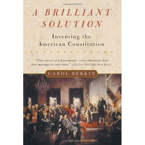 a brilliant solution inventing the american The nook book (ebook) of the a brilliant solution: inventing the american constitution by carol berkin at barnes & noble free shipping on $25 or more.