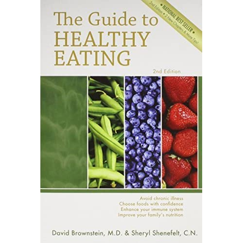 The guide to healthy eating by david brownstein.