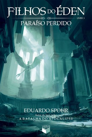 Paraíso Perdido by Eduardo Spohr