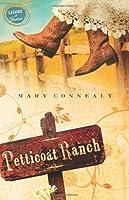 Petticoat Ranch (Lassoed in Texas #1)