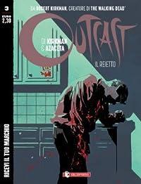 Outcast n. 3: Ricevi il tuo marchio