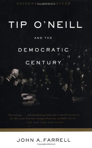 Tip O'Neill and the Democratic Century