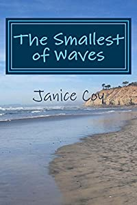 The Smallest of Waves