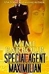 Special Agent Maximilian (Undercover FBI, #3)