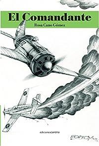 El comandante (Ediciones Carena)