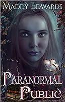 Paranormal Public (Paranormal Public, #1)