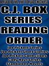 C.J. BOX: SERIES READING ORDER:A READ TO LIVE, LIVE TO READ CHECKLIST [Joe Pickett Series, Cody Hoyt Series]