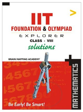 IIT Foundation - Maths - Solutions - Class - 8 by BMA Brain